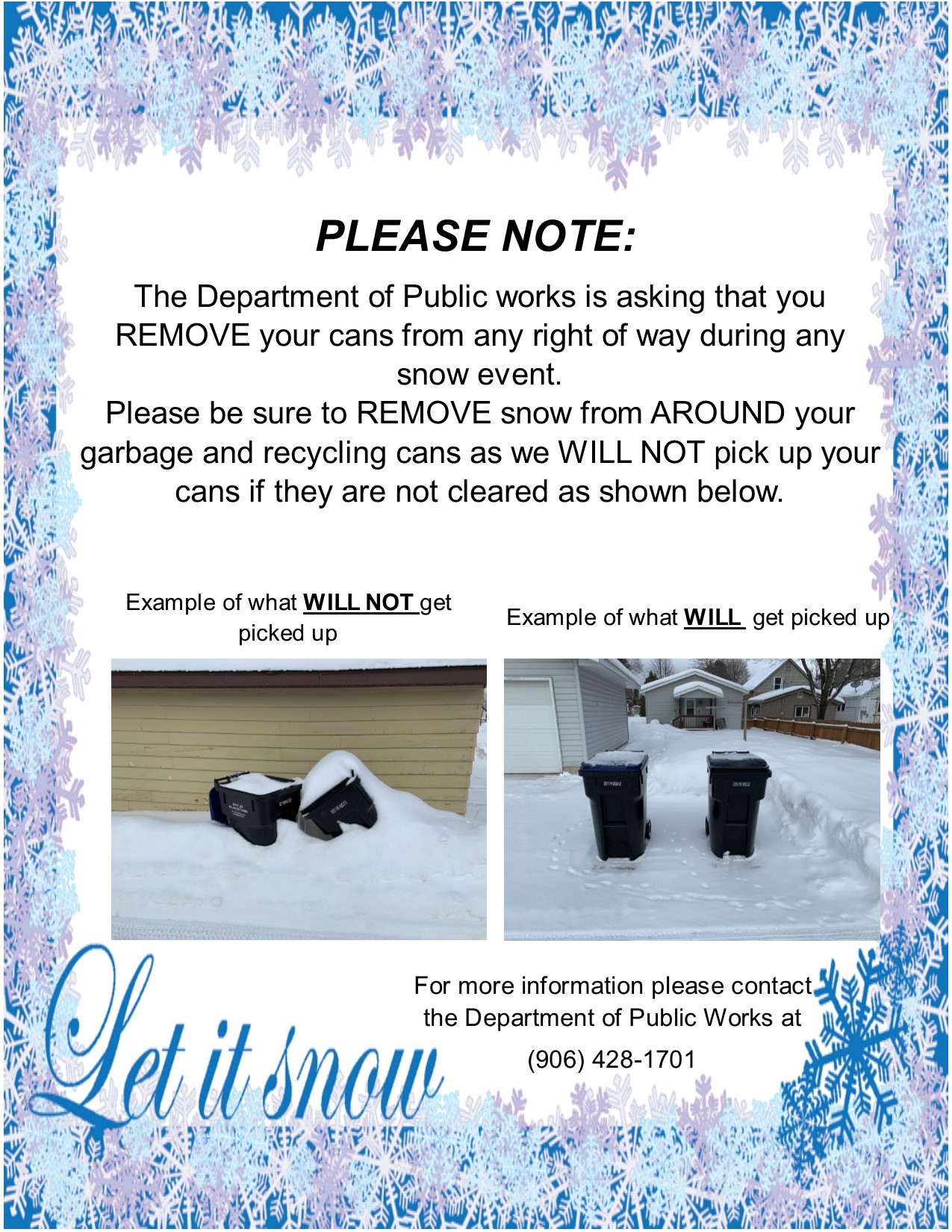 Snow removal around garbage cans