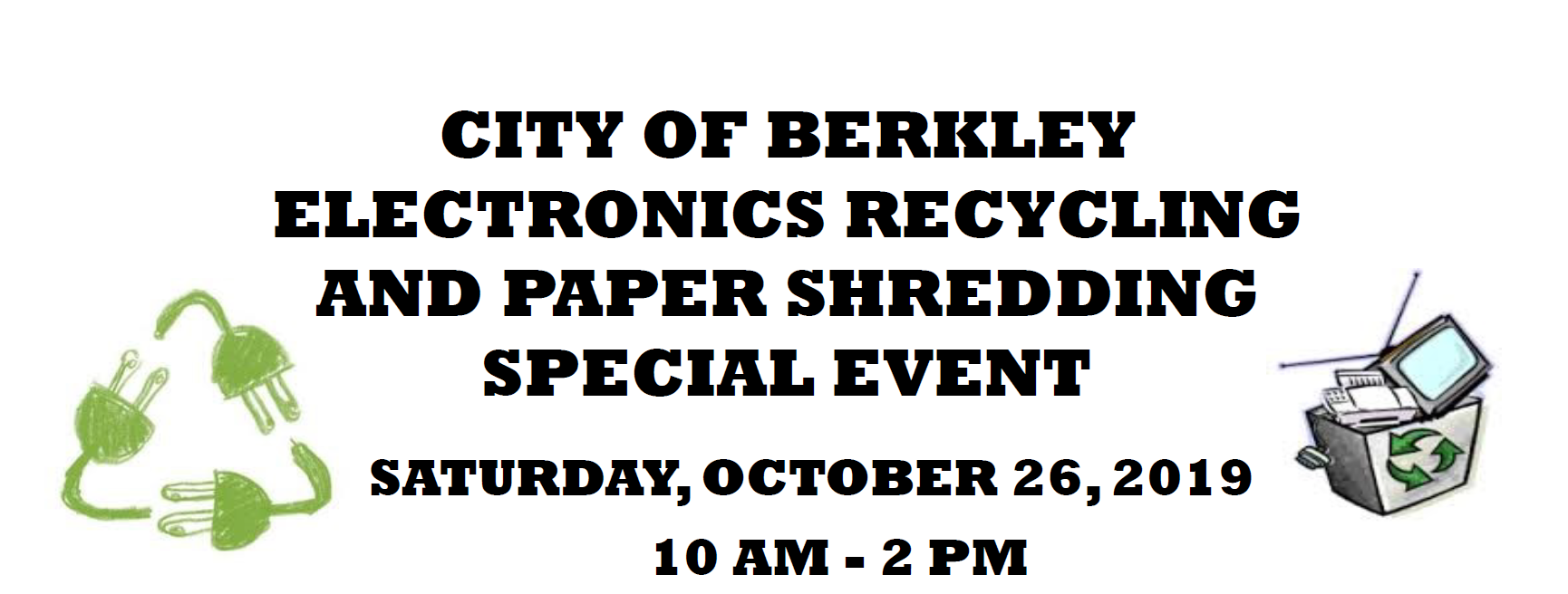 Berkley Electronic Recycling Event Header Graphic