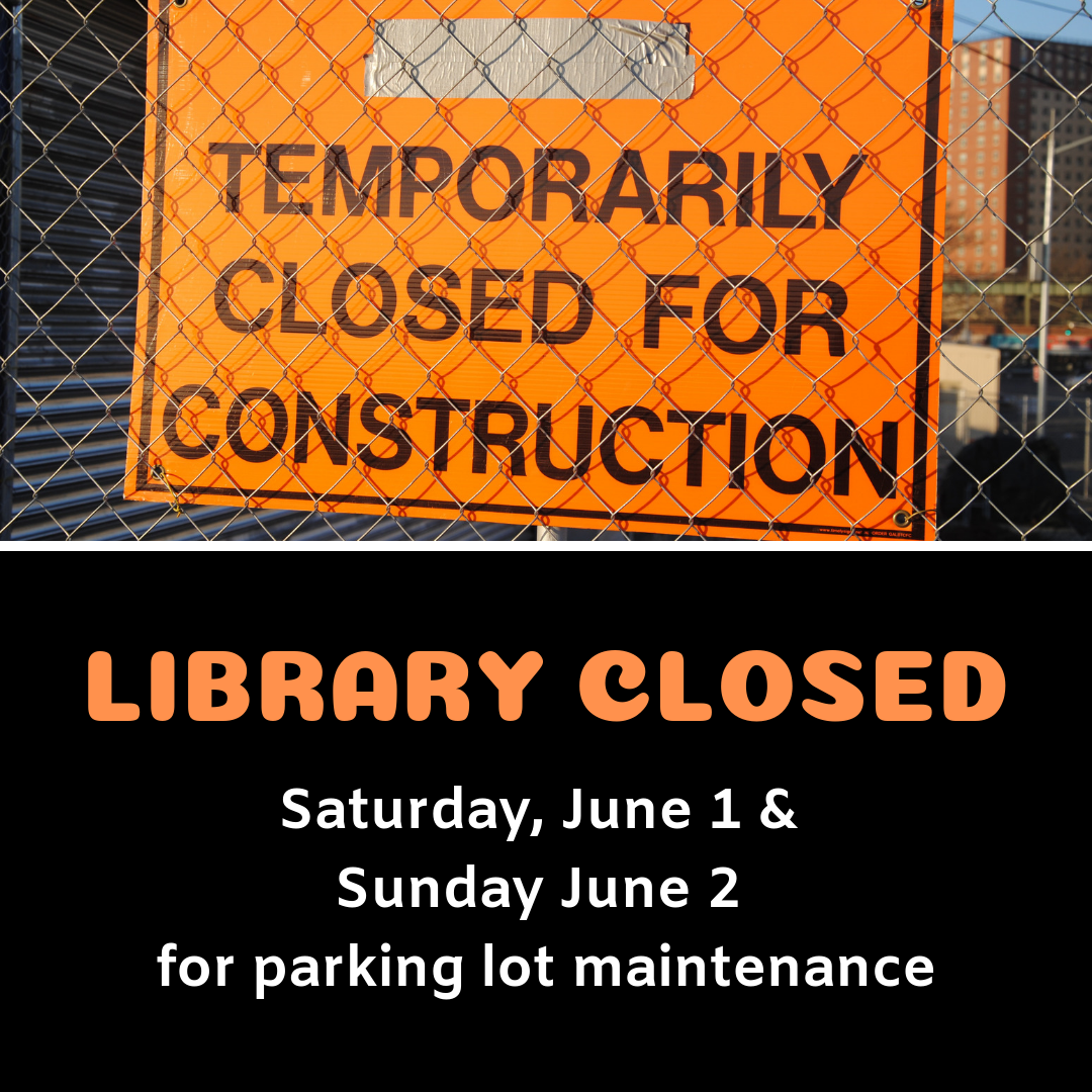 library closed saturday, june 1