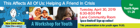 NEWSLETTER-YOUTH AGES 11-20-This Affects All Of Us-New generation-New Discussion program-APRIL-2019