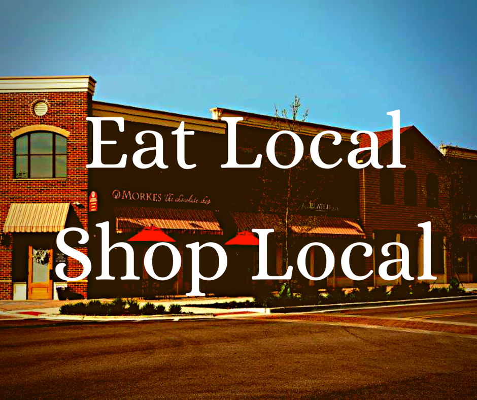 Eat Local Shop Local Downtown