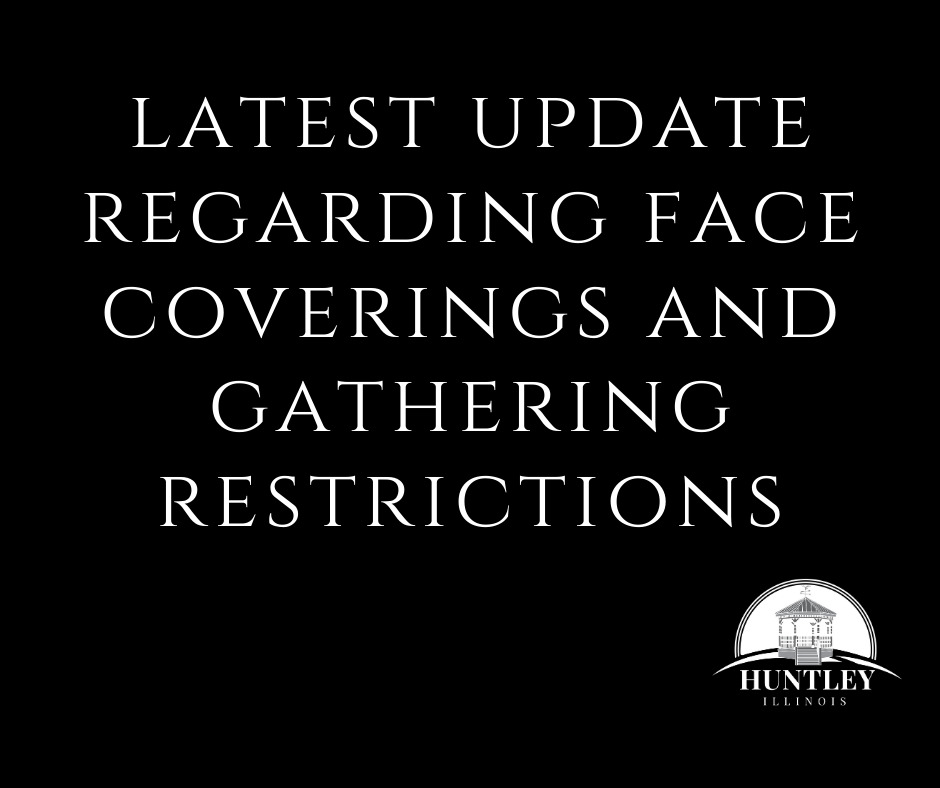 LATEST UPDATE REGARDING FACE COVERINGS AND GATHERING RESTRICTIONS (2)