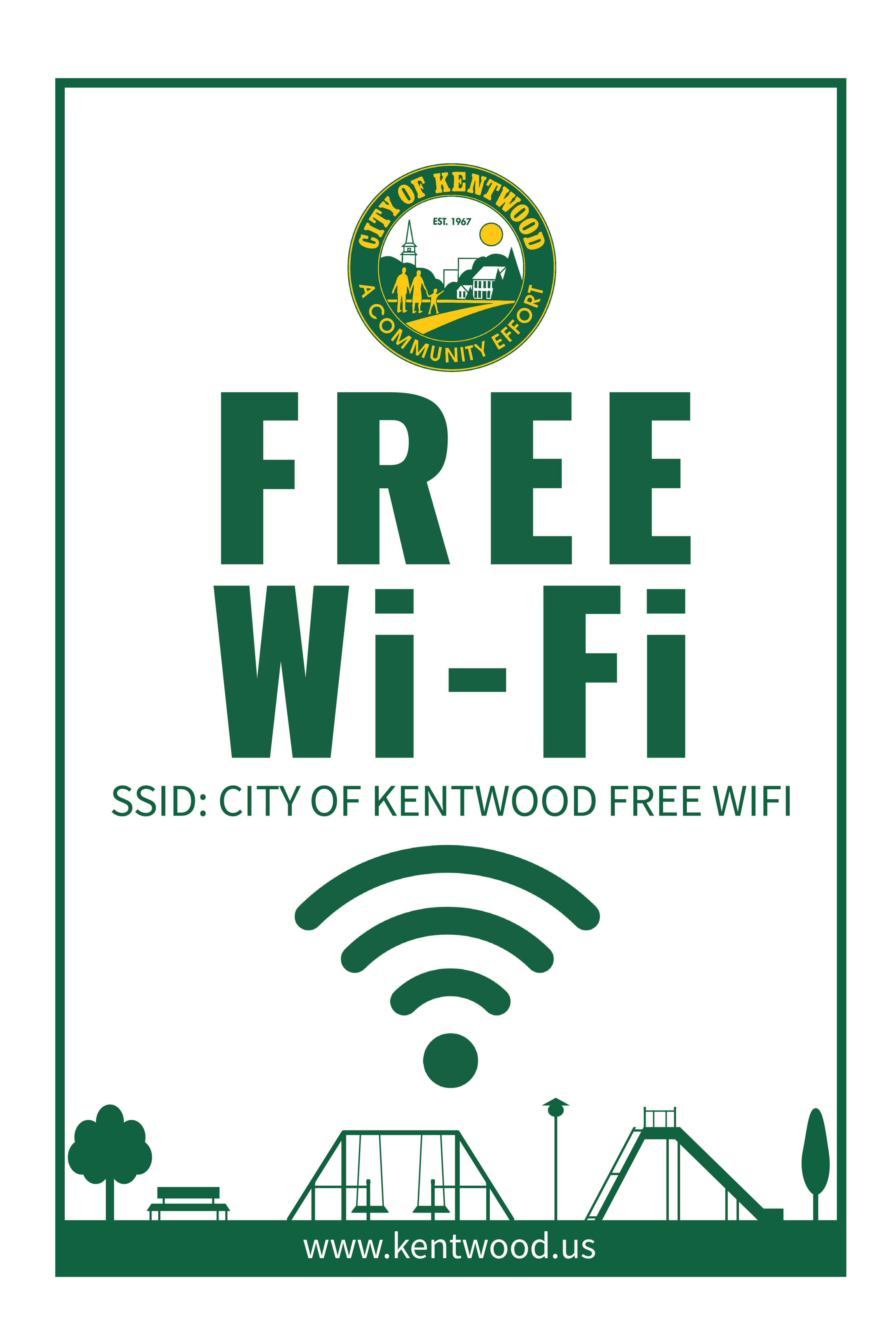 "City of Kentwood ""Free WiFi"" sign with text that says ""SSID: City of Kentwood Free Wifi"" and ""www.kentwood.us"""