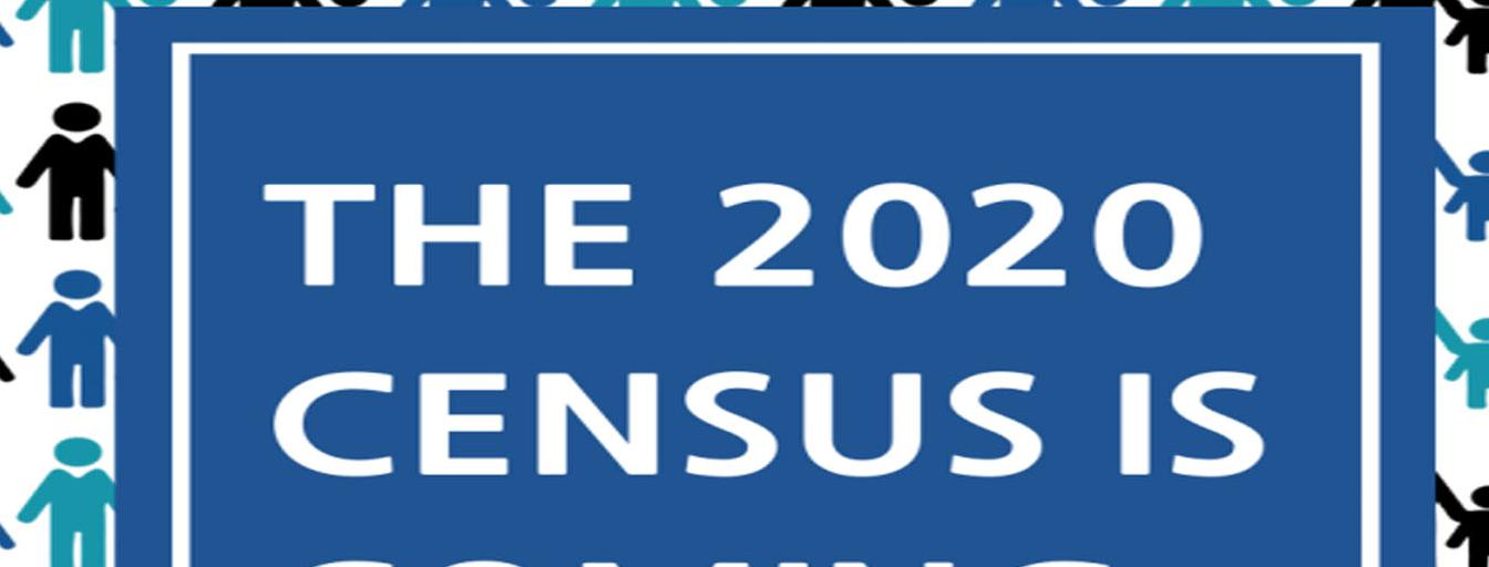 2020 Census is coming - Copy